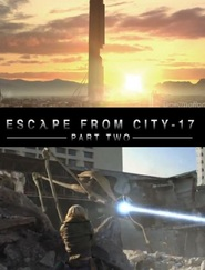 Half Life: Escape From City 17: Part 2