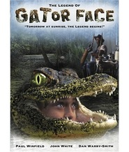 The Legend of Gator Face