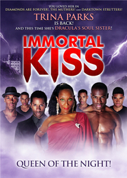 Immortal Kiss: Queen of the Night