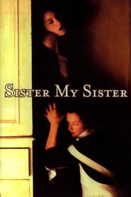 Sister My Sister 0