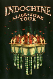 Indochine: Alice et June Tour