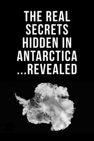 The Real Secrets Hidden in Antarctica... Revealed