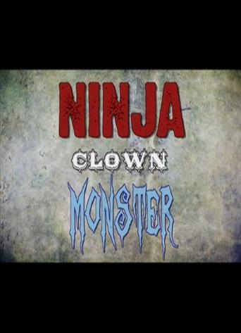 Ninja Clown Monster