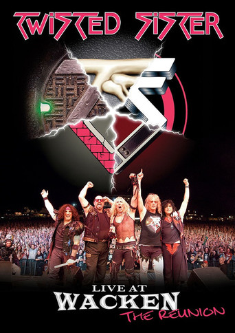 Twisted Sister: Live at Wacken Open Air (The Reunion)