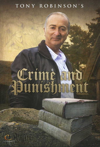 Tony Robinson's Crime and Punishment
