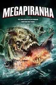 Watch Mega Piranha