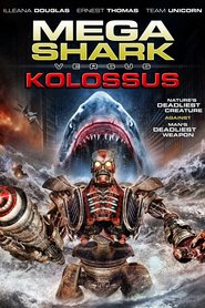 Watch Mega Shark vs. Kolossus