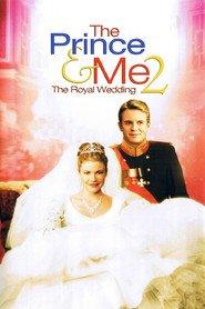 Watch The Prince & Me 2: The Royal Wedding