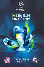 Watch Champions League Final : FC Bayern München vs Chelsea FC