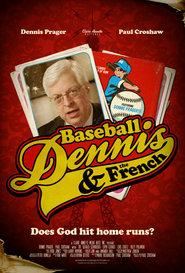 Baseball, Dennis & The French