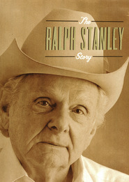 The Ralph Stanley Story