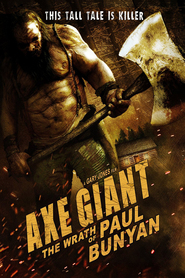 Watch Axe Giant - The Wrath of Paul Bunyan