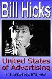 Bill Hicks: United States of Advertising