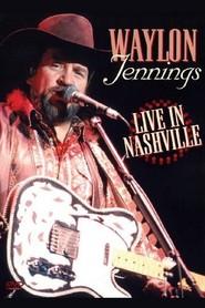 Waylon Jennings Live in Nashville