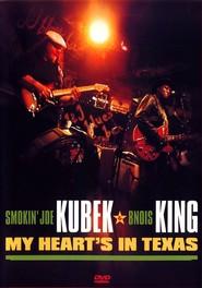 Smokin Joe Kubek/Bnois King - My Heart's in Texas