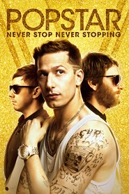 Watch Popstar: Never Stop Never Stopping