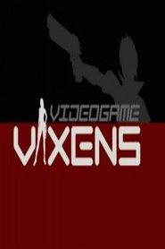 Watch Video Game Vixens