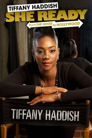 Tiffany Haddish: She Ready! From the Hood to Hollywood!