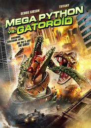 Watch Mega Python vs. Gatoroid