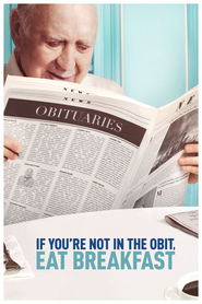 If You're Not In The Obit, Eat Breakfast