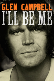 Watch Glen Campbell: I'll Be Me