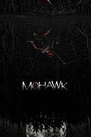 Watch Mohawk