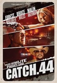 Catch.44