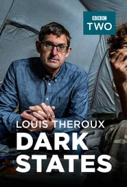 Watch Louis Theroux: Dark States