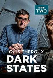 Watch Louis Theroux: Dark States