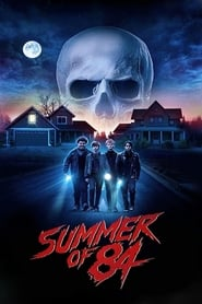 Watch Summer of 84