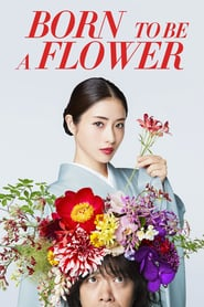 Watch Born to be a Flower