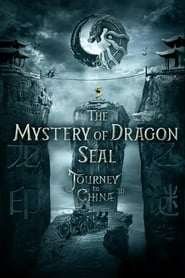 Watch The Mystery of the Dragon's Seal