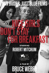 Nice Girls Don't Stay for Breakfast