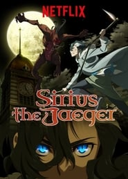 Watch Sirius the Jaeger