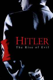 Hitler: The Rise of Evil