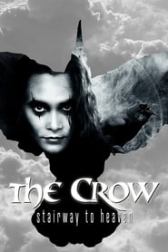 Watch The Crow: Stairway to Heaven