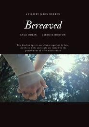 Watch Bereaved