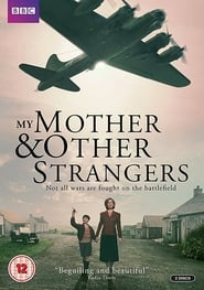 Watch My Mother and Other Strangers