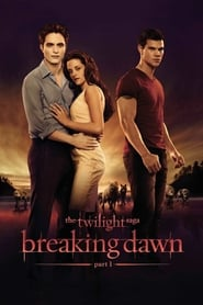 Watch The Twilight Saga: Breaking Dawn - Part 1