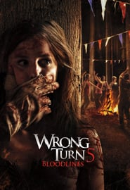 Watch Wrong Turn 5: Bloodlines