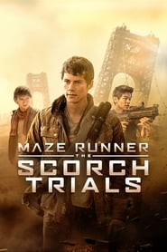 Watch Maze Runner: The Scorch Trials