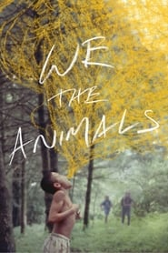 Watch We the Animals