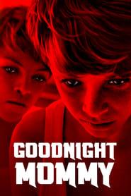 Watch Goodnight Mommy