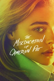 Watch The Miseducation of Cameron Post
