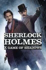 Watch Sherlock Holmes: A Game of Shadows
