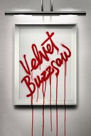 Watch Velvet Buzzsaw