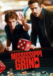 Watch Mississippi Grind