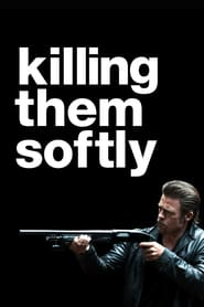 Watch Killing Them Softly
