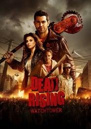 Watch Dead Rising: Watchtower