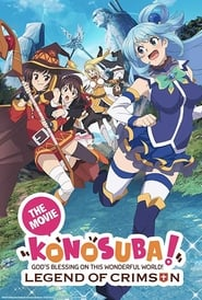 Watch KonoSuba: God's Blessing on this Wonderful World! Legend of Crimson